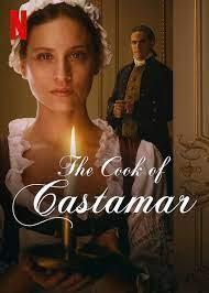 Cook of Castamar, The (La Cocinera de Castamar)